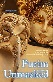 Click here to open a PDF of Purim Unmasked, Vol. II